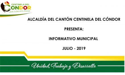 ALCALDÍA DE CENTINELA DEL CÓNDOR – INFORME MENSUAL JULIO 2019